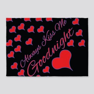 Always Kiss Me Goodnight 5'x7'Area Rug