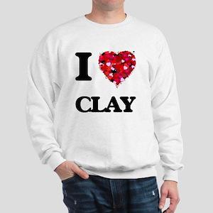 I love Clay Sweatshirt