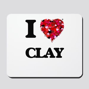 I love Clay Mousepad