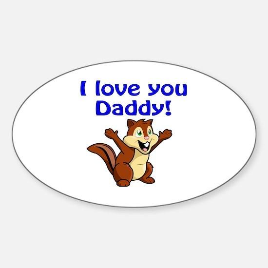 Cute I love chipmunks Sticker (Oval)