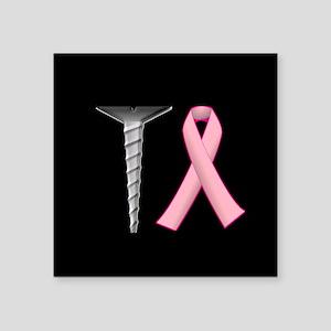 Screw Breast Cancer! Sticker