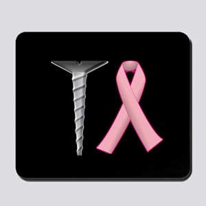 Screw Breast Cancer! Mousepad