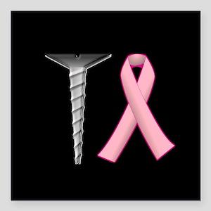 "Screw Breast Cancer! Square Car Magnet 3"" x 3"""