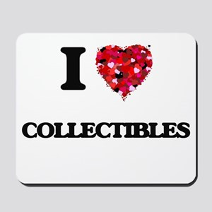 I love Collectibles Mousepad