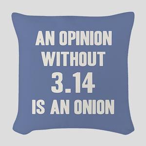 Opinion Sans Pi Woven Throw Pillow