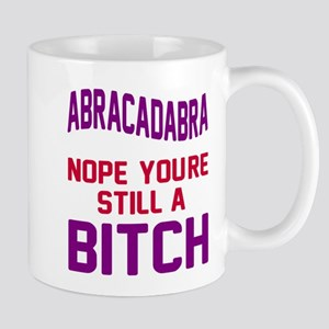 Abracadabra Nope Bitch Mug