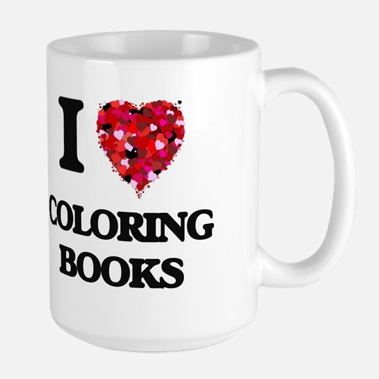 I love Coloring Books Mugs