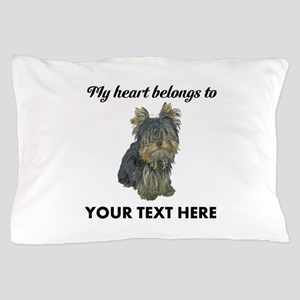 Custom Yorkshire Terrier Pillow Case