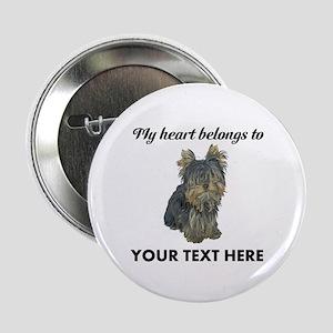 "Custom Yorkshire Terrier 2.25"" Button"