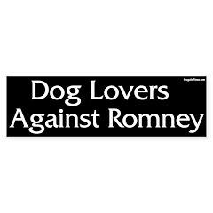 Dog Lovers Against Romney bumper sticker