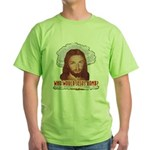 Who Would Jesus Bomb? Green T-Shirt