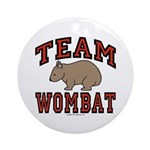 Team Wombat III Ornament (Round)
