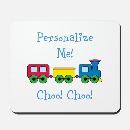 Choo Choo Train Mousepad