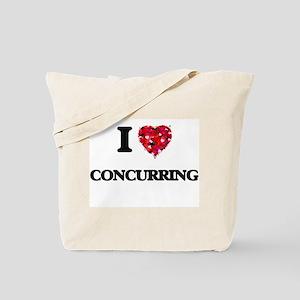 I love Concurring Tote Bag