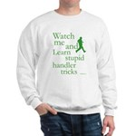 Stupid Handler Tricks JAMD Sweatshirt
