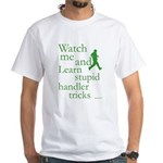 Stupid Handler Tricks JAMD White T-Shirt
