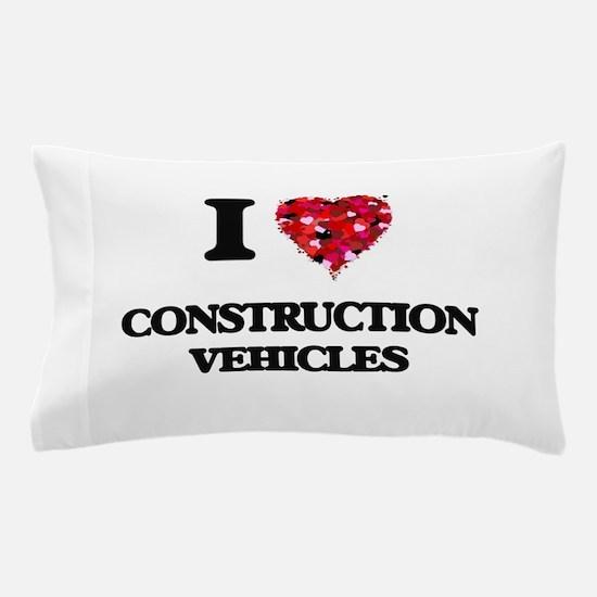 I love Construction Vehicles Pillow Case