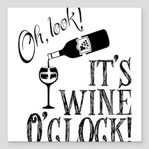 """Wine OClock Square Car Magnet 3"""" x 3"""""""