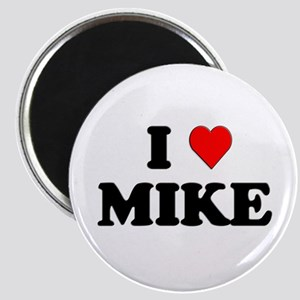I Love Mike Magnet