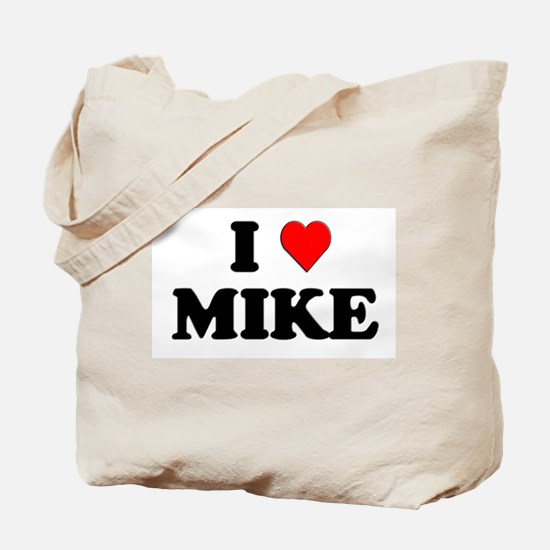 I Love Mike Tote Bag