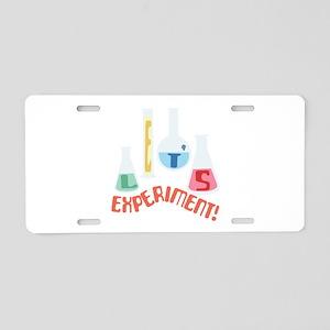 Lets Experiment! Aluminum License Plate