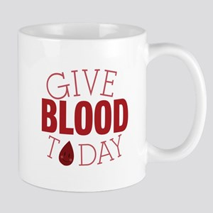 Give Blood Today Mugs