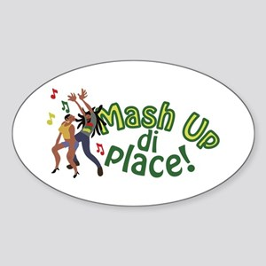 Mash Up Di Place Sticker
