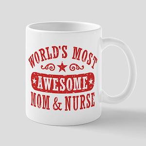 Awesome Mom and Nurse Mug