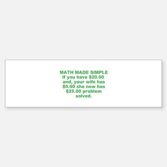 Math Made Simple Bumper Bumper Bumper Sticker