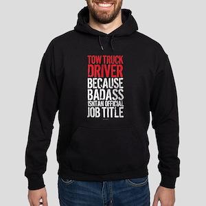 Tow Truck Driver Badass Job Title Hoodie (dark)