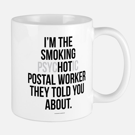 PsycHOTic Postal Worker Mugs