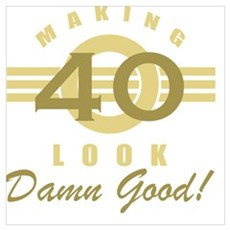 Making 40 Look Good Canvas Art