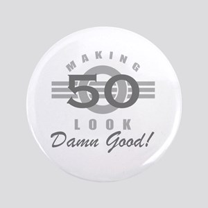 Making 50 Look Good Button
