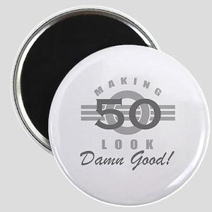 Making 50 Look Good Magnet