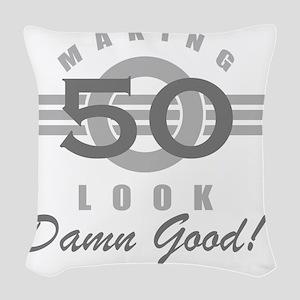 Making 50 Look Good Woven Throw Pillow