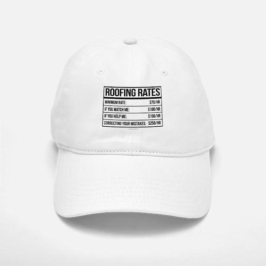 Roofing Rates Humor Baseball Baseball Cap