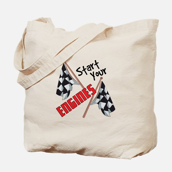 Start Your Engines Tote Bag