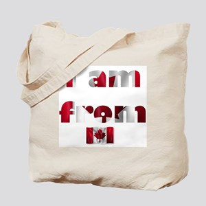 I am from Canada Tote Bag