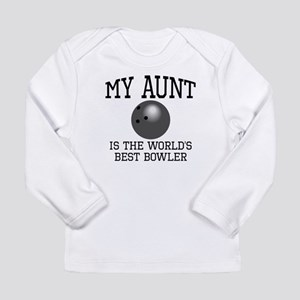 My Aunt Is The Worlds Best Bowler Long Sleeve T-Sh