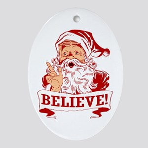 Christmas - Believe In Santa Claus Oval Ornament