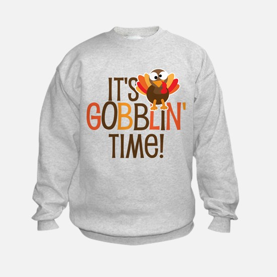 It's Gobblin' Time! Sweatshirt