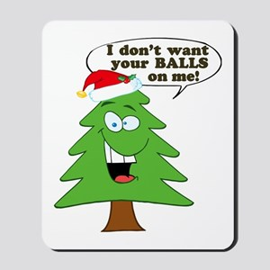 Christmas Tree Harassment Mousepad