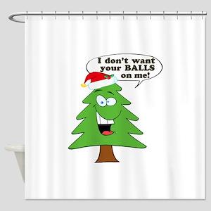 Christmas Tree Harassment Shower Curtain