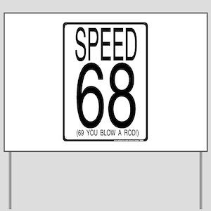 68 Yard Sign