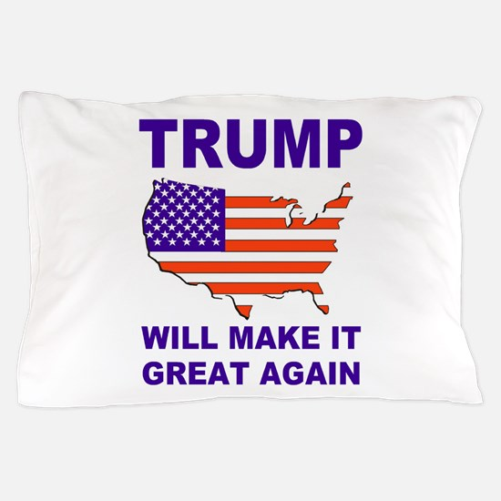 Trump will make it great again Pillow Case