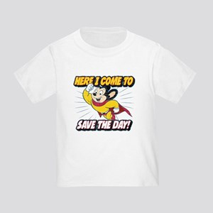 Here I Come To Save The Day Toddler T-Shirt