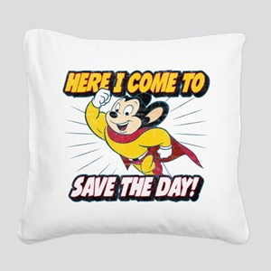 Here I Come To Save The Day Square Canvas Pillow