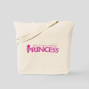dontmesswithprincess Tote Bag