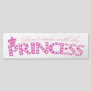 dontmesswithprincess Sticker (Bumper)