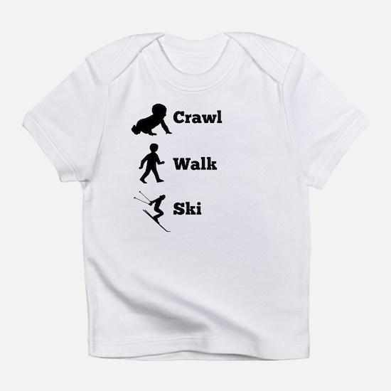 Crawl Walk Ski Infant T-Shirt
